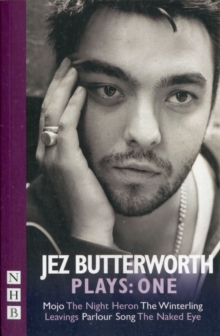 Jez Butterworth Plays: One, Paperback Book