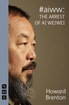 #aiww: The Arrest of Ai Weiwei, Paperback / softback Book