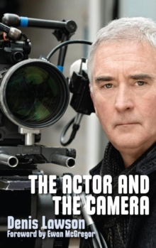 The Actor and the Camera, Paperback Book