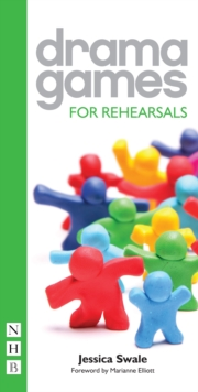 Drama Games for Rehearsals, Paperback Book