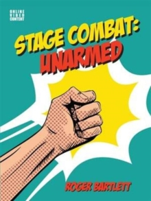 Stage Combat : Unarmed, Spiral bound Book