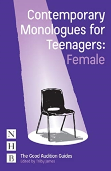 Contemporary Monologues for Teenagers (Female), Paperback / softback Book
