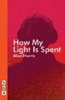 How My Light is Spent, Paperback Book