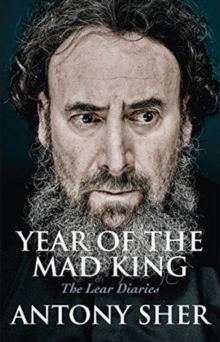 Year of the Mad King : The Lear Diaries, Hardback Book
