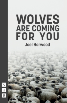 Wolves Are Coming For You, Paperback Book
