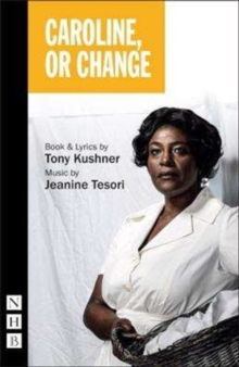 Caroline or Change, Paperback / softback Book