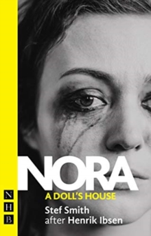 Nora: A Doll's House, Paperback / softback Book