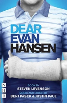Dear Evan Hansen: The Complete Book and Lyrics (West End Edition), Paperback / softback Book