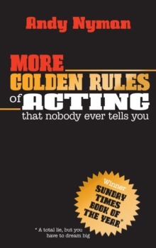 More Golden Rules of Acting, Paperback / softback Book