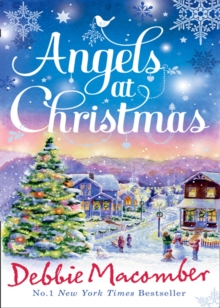 Angels at Christmas : Those Christmas Angels / Where Angels Go, Paperback Book