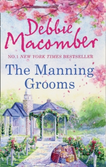 The Manning Grooms : Bride on the Loose / Same Time, Next Year, Paperback Book