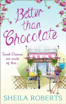 Better Than Chocolate, Paperback / softback Book