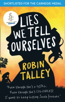 Lies We Tell Ourselves : Winner of the 2016 Inaugural Amnesty Honour, Paperback Book