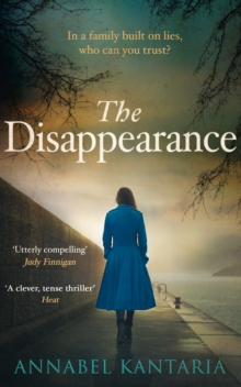 The Disappearance : A Gripping Thriller That Will Keep You Guessing, Paperback Book