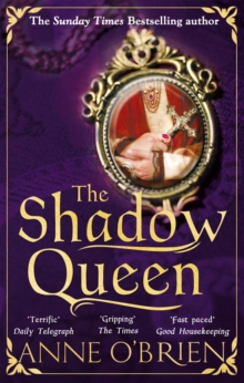 The Shadow Queen : The Sunday Times Bestselling Book - a Must Read for Summer 2018, Hardback Book