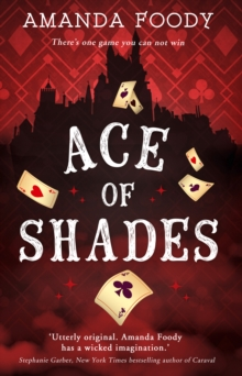 Ace Of Shades, Paperback / softback Book