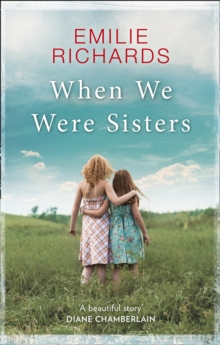 When We Were Sisters : An Unputdownable Book Club Read About That Bonds That Can Bind or Break a Family, Paperback Book