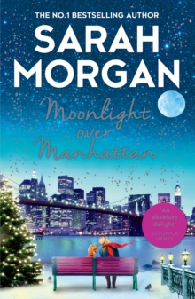 Moonlight Over Manhattan : A Charming, Heart-Warming and Lovely Read That Won't Disappoint!, Paperback Book