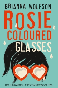 Rosie Coloured Glasses, Paperback Book