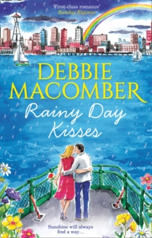 Rainy Day Kisses : Rainy Day Kisses / the First Man You Meet, Paperback Book