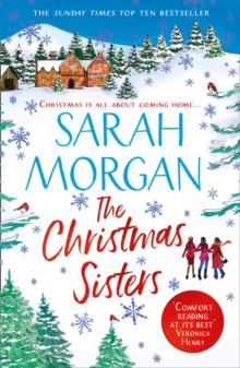 The Christmas Sisters : The Sunday Times Top Ten Feel-Good and Romantic Bestseller!, Paperback / softback Book