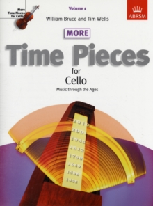 More Time Pieces for Cello, Volume 1 : Music through the Ages, Sheet music Book