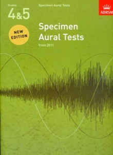 Specimen Aural Tests, Grades 4 & 5 : new edition from 2011, Sheet music Book