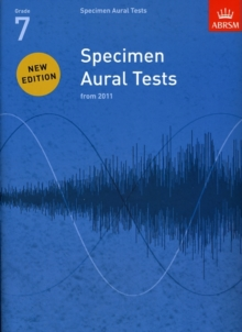 Specimen Aural Tests, Grade 7 : new edition from 2011, Sheet music Book