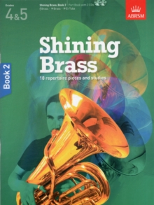 Shining Brass, Book 2 : 18 Pieces for Brass, Grades 4 & 5, with 2 CDs, Sheet music Book