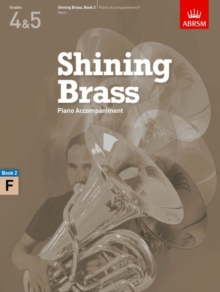 Shining Brass, Book 2, Piano Accompaniment F : 18 Pieces for Brass, Grades 4 & 5, Sheet music Book