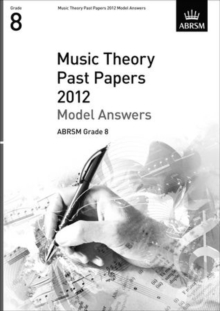 Music Theory Past Papers 2012 Model Answers, ABRSM Grade 8, Sheet music Book