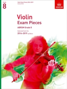 Violin Exam Pieces 2016-2019, ABRSM Grade 8, Score & Part : Selected from the 2016-2019 syllabus, Sheet music Book