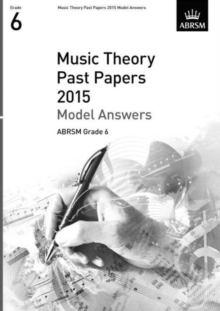 Music Theory Past Papers 2015 Model Answers, ABRSM Grade 6, Sheet music Book
