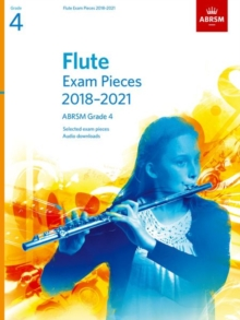 Flute Exam Pieces 2018-2021, ABRSM Grade 4 : Selected from the 2018-2021 syllabus. Score & Part, Audio Downloads, Sheet music Book