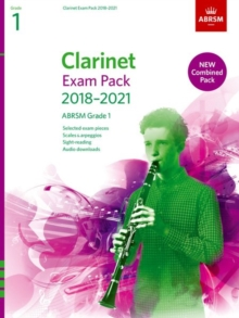 Clarinet Exam Pack 2018-2021, ABRSM Grade 1 : Selected from the 2018-2021 syllabus. Score & Part, Audio Downloads, Scales & Sight-Reading, Sheet music Book