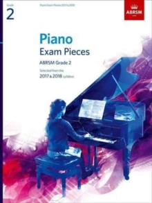 Piano Exam Pieces 2017 & 2018, ABRSM Grade 2 : Selected from the 2017 & 2018 syllabus, Sheet music Book