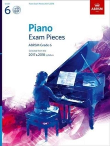 Piano Exam Pieces 2017 & 2018, ABRSM Grade 6, with CD : Selected from the 2017 & 2018 syllabus, Sheet music Book
