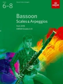 Bassoon Scales & Arpeggios, ABRSM Grades 6-8 : from 2018, Sheet music Book