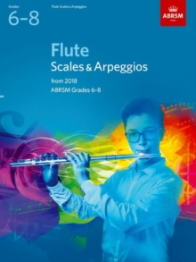 Flute Scales & Arpeggios, ABRSM Grades 6-8 : from 2018, Sheet music Book