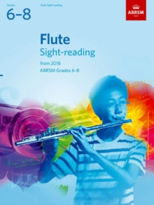 Flute Sight-Reading Tests, ABRSM Grades 6-8 : from 2018, Sheet music Book