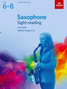 Saxophone Sight-Reading Tests, ABRSM Grades 6-8 : from 2018, Sheet music Book