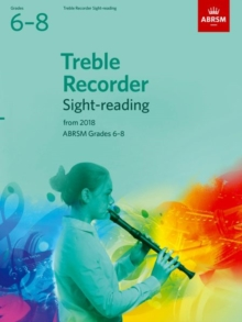 Treble Recorder Sight-Reading Tests, ABRSM Grades 6-8 : from 2018, Sheet music Book