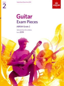 Guitar Exam Pieces from 2019, ABRSM Grade 2 : Selected from the syllabus starting 2019, Sheet music Book