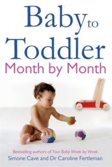 Baby to Toddler Month By Month, Paperback / softback Book