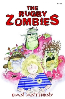 Rugby Zombies, The: Number Two, Paperback / softback Book