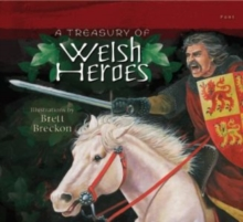 Treasury of Welsh Heroes, A, Paperback Book