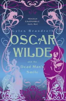 Oscar Wilde and the Dead Man's Smile : Oscar Wilde Mystery: 3, EPUB eBook