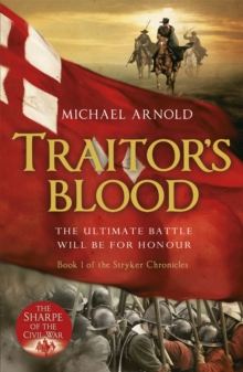 Traitor's Blood : Book 1 of the Civil War Chronicles, Paperback Book