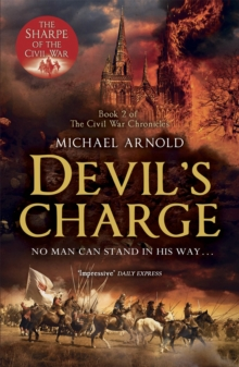 Devil's Charge : Book 2 of the Civil War Chronicles, Paperback Book