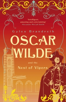 Oscar Wilde and the Nest of Vipers : Oscar Wilde Mystery: 4, EPUB eBook